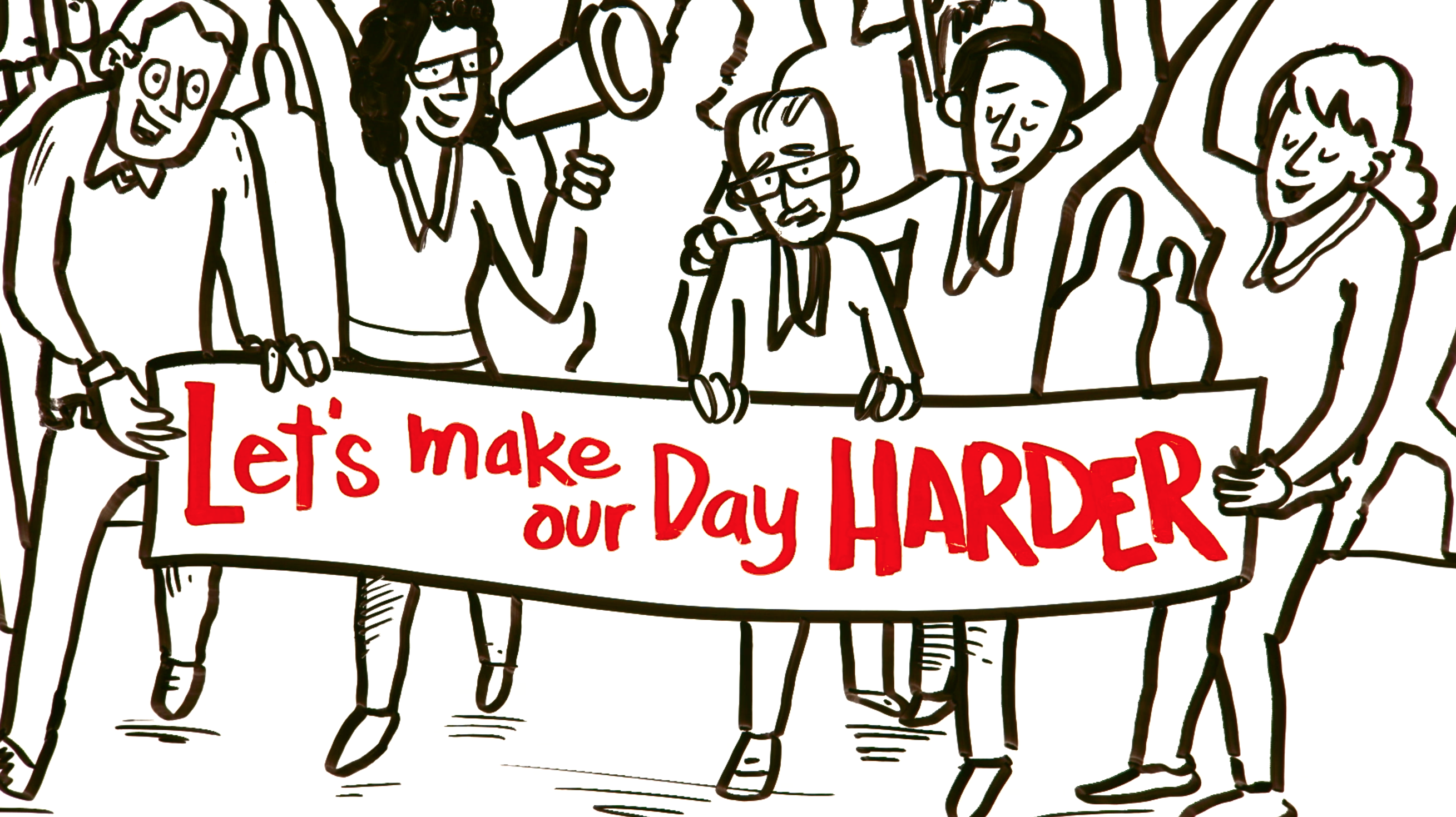 A Call to Action: Make Your Day Harder